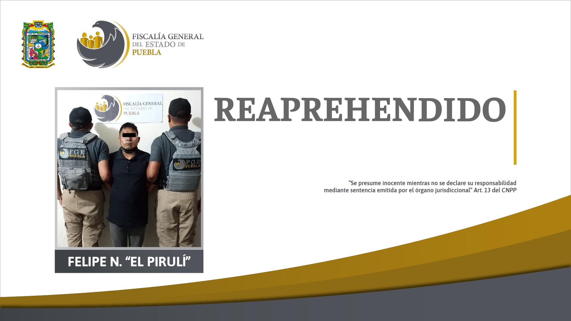 """Fiscalía Puebla reaprehendió en Veracruz a Felipe N. """"El Pirulí"""""""