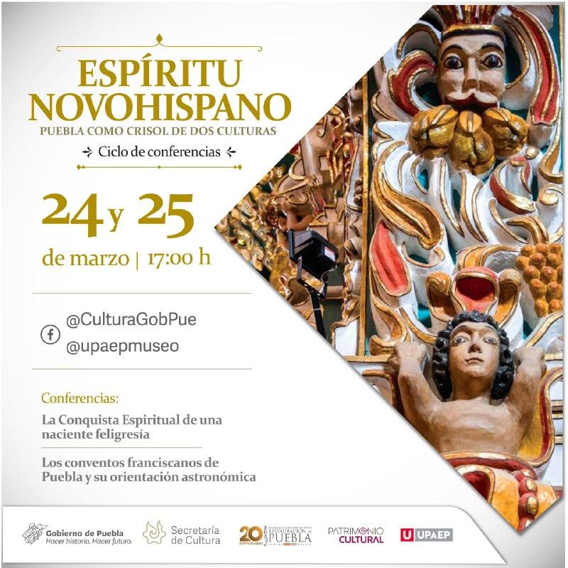 """Realizará Cultura ciclo de conferencias """"Espíritu Novohispano: Puebla como crisol de dos culturas"""""""